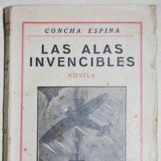 Libros de segunda mano - Las alas invencibles. Concha Espina - 156269138
