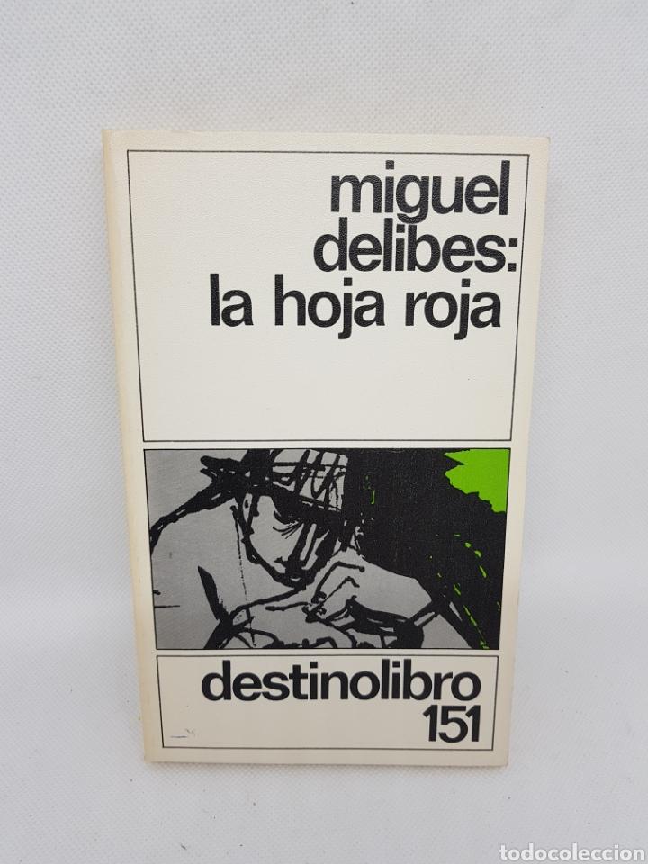 MIGUEL DELIBES - LA HOJA ROJA - DESTINOLIBRO 151 - TDK16 (Libros de Segunda Mano (posteriores a 1936) - Literatura - Narrativa - Clásicos)