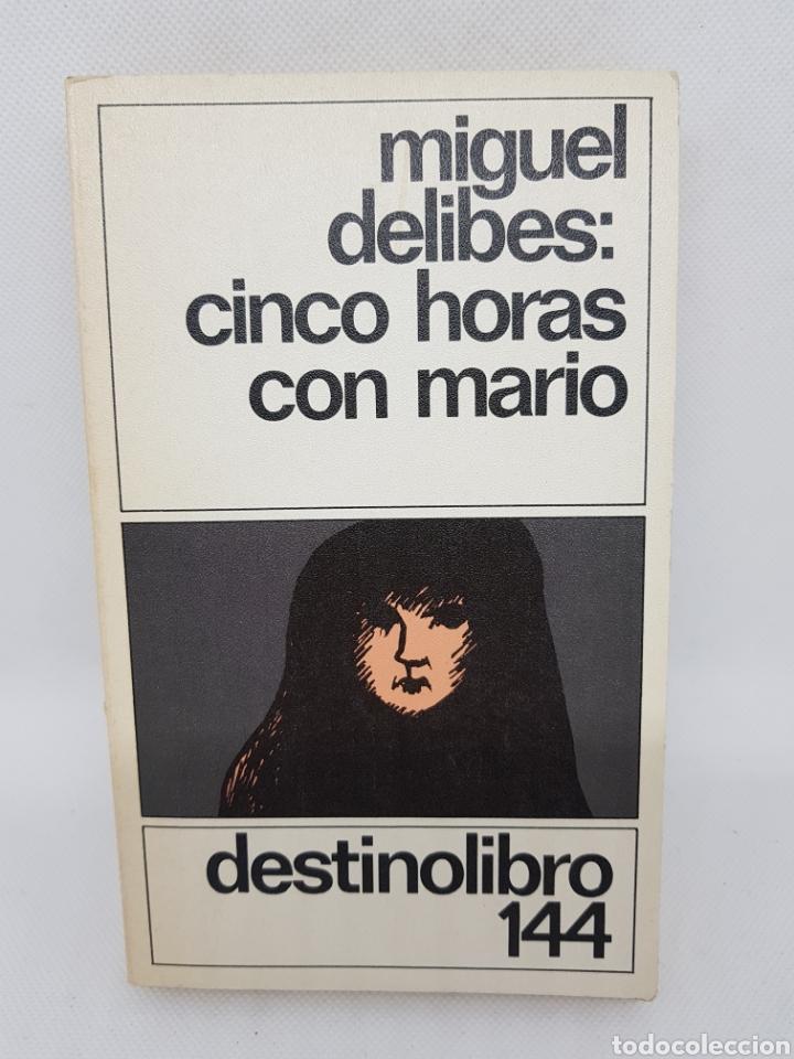 MIGUEL DELIBES - CINCO HORAS CON MARIO - DESTINOLIBRO 144 - TDK16 (Libros de Segunda Mano (posteriores a 1936) - Literatura - Narrativa - Clásicos)