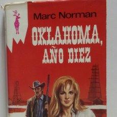 Libros de segunda mano: OKLEHOMA AÑO 10 1974 MARC NORMAN. Lote 156569694