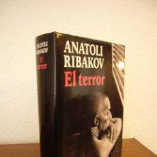 Libros de segunda mano: ANATOLI RIBAKOV: EL TERROR (CÍRCULO DE LECTORES, 1993) MUY BUEN ESTADO. TAPA DURA.. Lote 156645410