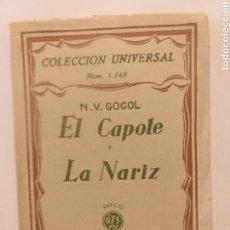 Libros de segunda mano - Clásicos . El capote y la nariz N. V .Gogol. colección universal Espasa Calpe 1930 - 156003668