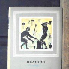 Libros de segunda mano: LOS TRABAJOS Y LOS DÍAS CON LA TEOGONÍA Y EL ESCUDO DE HERACLES. HESIODO 1972 EDITORIAL IBERIA.. Lote 156857970