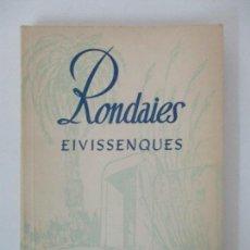 Libros de segunda mano: RONDAIES EIVISSENQUES - JOAN CASTELLÓ GUASCH. Lote 156970458