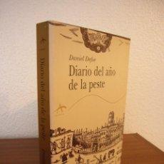 Libros de segunda mano: DANIEL DEFOE: DIARIO DEL AÑO DE LA PESTE (ALBA, CLÁSICA, 2006) EXCELENTE ESTADO. Lote 157860982