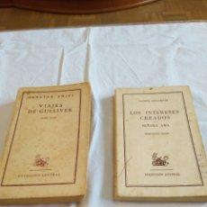Libros de segunda mano: COLECCIÓN AUSTRAL ANTIGUA, LOS VIAJES DE GULLIVER, ARGENTINA 1948, LOS INTERESES CREADOS,1958, SPAIN. Lote 157934754