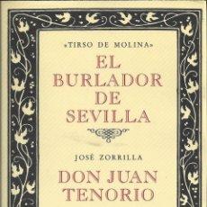 Libros de segunda mano: EL BURLADOR DE SEVILLA ( TIRSO DE MOLINA) Y DON JUAN TENORIO ( JOSÉ ZORRILLA). Lote 158132594