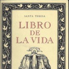 Libros de segunda mano: EL LIBRO DE LA VIDA. SANTA TERESA. Lote 158133182