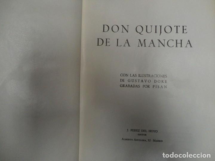 Libros de segunda mano: DON QUIJOTE DE LA MANCHA. MIGUEL DE CERVANTES. J.PEREZ DEL HOYO, 1971. ILTR. DE GUSTAVO DORE - Foto 2 - 158277514