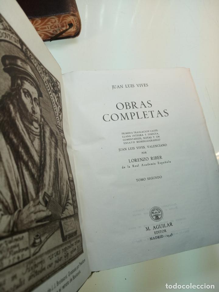 Libros de segunda mano: Obras completas. Juan Luis Vives. Dos tomos. primera edición. Aguilar. Madrid. 1947. - Foto 12 - 158307810