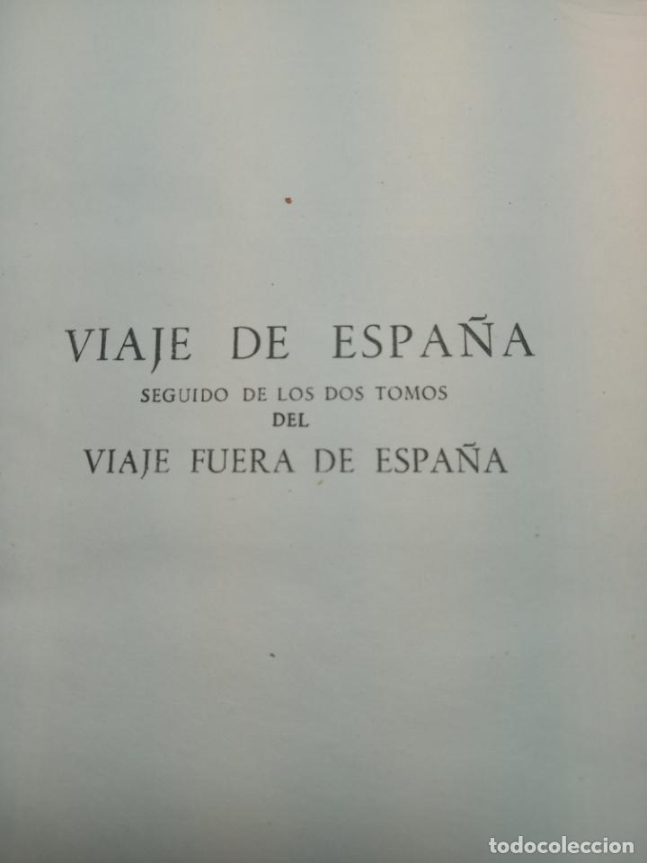 Libros de segunda mano: Viaje de España. Antonio Ponz. Primera edición. Aguilar. Madrid. 1947. - Foto 3 - 158309542