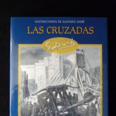 Libros de segunda mano: LAS CRUZADAS. ILUSTRACIOES DE GUSTAVO DORÉ. EDIMAT, 2003. PERFECTO. Lote 158345886