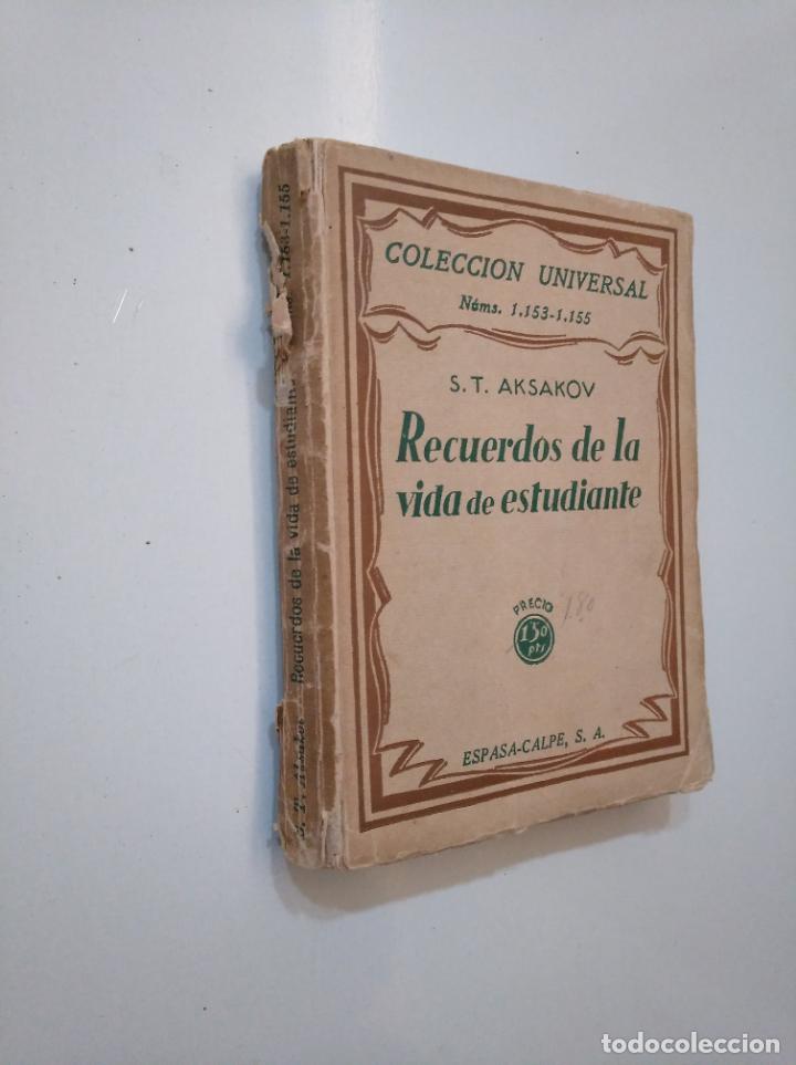 Libros de segunda mano: RECUERDOS DE LA VIDA DE UN ESTUDIANTE AKSAKOV. S.T. AKSAKOV COLECCION UNIVERSAL ESPASA CALPE TDK377A - Foto 4 - 158428758