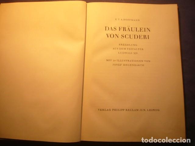 Libros de segunda mano: E.T.A. HOFFMANN: -Das Fräulein von Scuderi. Erzählung aus dem Zeitalter Ludwigs XIV- (LEIPZIG, 1957) - Foto 2 - 158716230