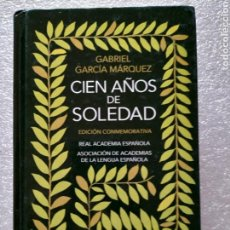 Libros de segunda mano: CIEN AÑOS DE SOLEDAD. GABRIEL GARCÍA MÁRQUEZ. EDICIÓN CONMEMORATIVA. Lote 158839401