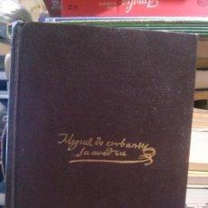 Libros de segunda mano: MIGUEL DE CERVANTES SAAVEDRA, OBRAS COMPLETAS TOMO II, ED. AGUILAR. Lote 159208854