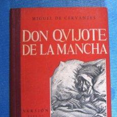 Libros de segunda mano: EL INGENIOSO HIDALGO DON QUIJOTE DE LA MANCHA. CERVANTES. VERSIÓN PARA LA JUVENTUD. EDICIONES ATLAS,. Lote 159348522