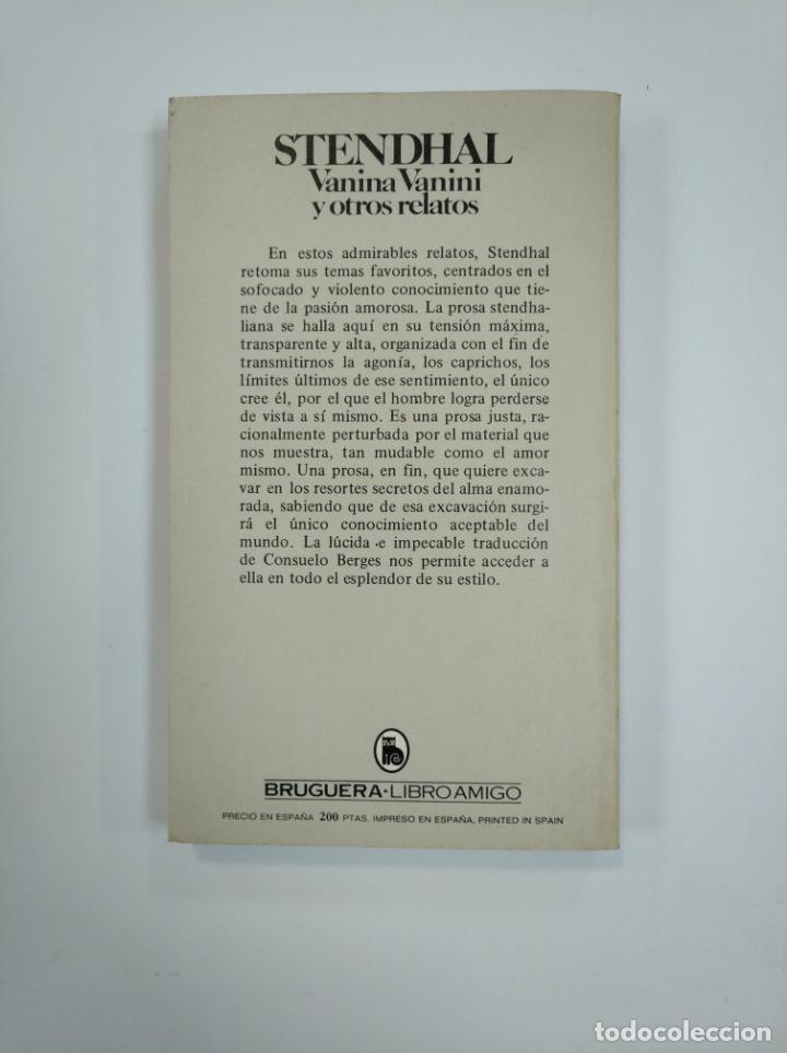 Libros de segunda mano: VANINA VANINI Y OTROS RELATOS. STENDHAL. BRUGUERA LIBRO AMIGO Nº 1502 - 779. TDK382 - Foto 2 - 159498770
