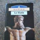 Libros de segunda mano: LA ILIADA -- HOMERO -- EDICIONES FRAILE 1995 -- . Lote 159643670