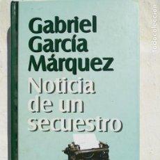 Libros de segunda mano: NOTICIAS DE UN SECUESTRO.GABRIEL GARCIA MARQUEZ. 1996 MONDADORI. Lote 159952654