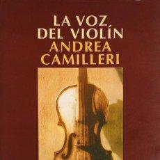 Libros de segunda mano: ANDREA CAMILLERI. LA VOZ DEL VIOLÍN. BARCELONA, 2000. 1ª EDICIÓN.. Lote 206776158