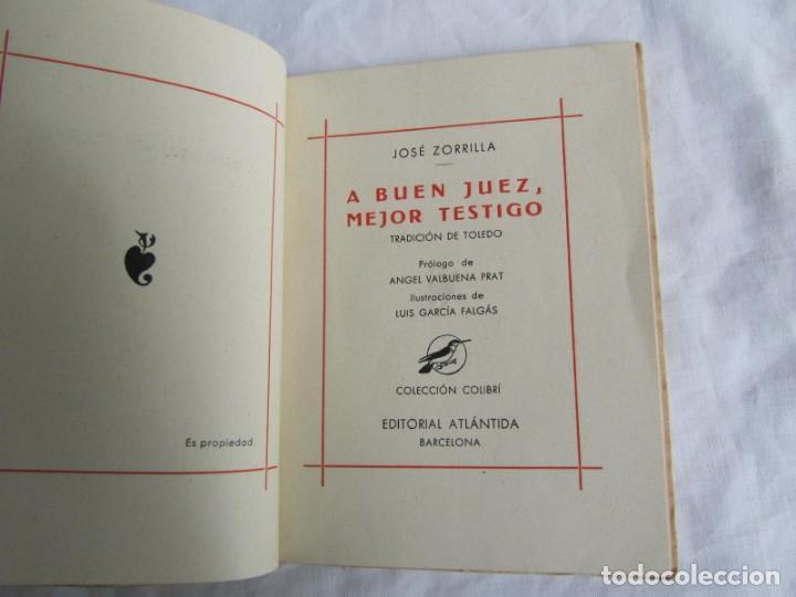 Libros de segunda mano: José zorrilla, a buen juez, mejor testigo. Tradición de Toledo. Colecc. Colibrí 1941 - Foto 7 - 160356974