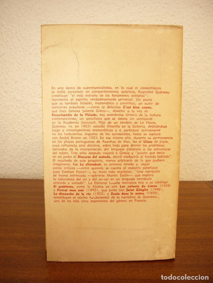 Libros de segunda mano: RAYMOND QUENEAU: EL PROBLEMA (LOSADA, 1972) PRIMERA EDICIÓN - Foto 3 - 160521494