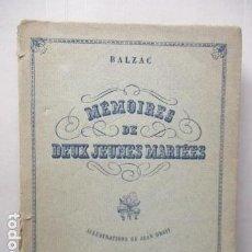 Libros de segunda mano: MÉMOIRES DE DEUX JEUNES MARIÉES. - BALZAC, HONORÉ DE / EJEMPLAR NUMERADO Nº 772. Lote 160760970