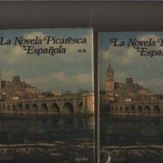Libros de segunda mano: LA NOVELA PICARESCA ESPAÑOLA AGUILAR 1974 2 TOMOS OBRAS COMPLETA. Lote 153427898