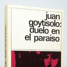 Libros de segunda mano: DUELO EN EL PARAÍSO (EDICIÓN DE 1981), DE JUAN GOYTISOLO, EDICIONES DESTINO, COLECCIÓN DESTINOLIBRO.. Lote 161374726