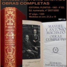 Libros de segunda mano: PCBROS - MANUEL Y ANTONIO MACHADO - OBRAS COMPLETAS - ED. PLENITUD - 1962 - EDICIÓN ILUSTRADA. Lote 161396574
