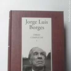 Libros de segunda mano: OBRAS COMPLETAS . JOSÉ LUIS BORGES OBRAS COMPLETAS TOMO 1 .RBA . INSTITUTO CERVANTES AÑO 2005. Lote 161698676
