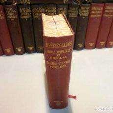 Libros de segunda mano: AGUILAR PEREZ GALDOS OBRAS COMPLETAS Nº6 NOVELAS TEATRO CUENTOS AÑO 1961 CANTOS CORTES PINTADOS. Lote 161807114