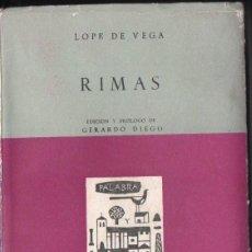 Libros de segunda mano: LOPE DE VEGA : RIMAS - EDICIÓN Y PRÓLOGO DE GERARDO DIEGO (1963). Lote 161936726