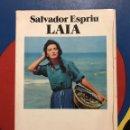 Libros de segunda mano: SALVADOR ESPRIU. LAIA. DEDICAT PER L'AUTOR.. Lote 162208056