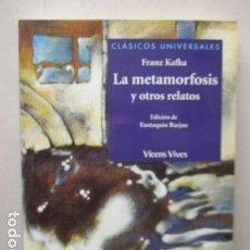 Libros de segunda mano: LA METAMORFOSIS Y OTROS RELATOS. FRANZ KAFKA. EDICIÓN DE EUSTAQUIO BARJAU.CLÁSICOS UNIVERSALES.. Lote 162411394