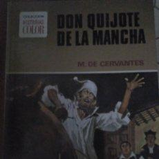 Libros de segunda mano: DON QUIJOTE DE LA MANCHA. 1972.1A ED. HISTORIAS COLOR. ED. BRUGUERA. Lote 162474986