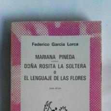 Libros de segunda mano: MARIANA PINEDA DOÑA ROSITA LA SOLTERA FEDERICO GARCÍA LORCA. Lote 162650178