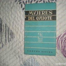 Libros de segunda mano - Mujeres del Quijote;Concha Espina;Afrodisio Aguado 1949 - 162718062