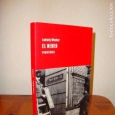 Libros de segunda mano: EL DEBER - LUDWIG WINDER - PERIFÉRICA, COMO NUEVO. Lote 163099734