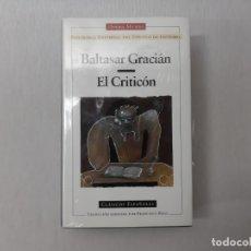 Libros de segunda mano: EL CRITICÓN POR BALTASAR GRACIÁN (2000) - GRACIÁN, BALTASAR. Lote 163317612