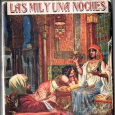 Libros de segunda mano: GALLAND : LAS MIL Y UNA NOCHES (SOPENA, 1947) CON ILUSTRACIONES. Lote 163495813