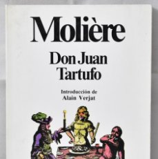 Libros de segunda mano: DON JUAN/TARTUFO - MOLIÈRE. Lote 163754404