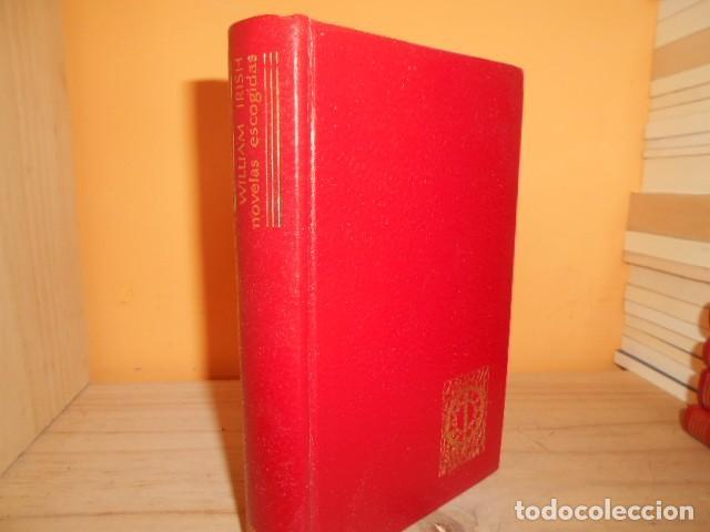 AGUILAR - NOVELAS ESCOGIDAS / WILLIAM IRISH (Libros de Segunda Mano (posteriores a 1936) - Literatura - Narrativa - Clásicos)