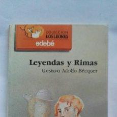 Libros de segunda mano: LEYENDAS Y RIMAS. Lote 164320788