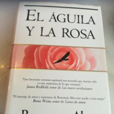 Libros de segunda mano: EL ÁGUILA Y LA ROSA ROSEMARY ALTEA EDICIONES B 1996 TAPA DURA CON SOBRECUBIERTA. Lote 164571674
