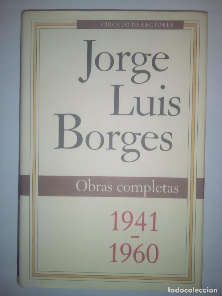 JORGE LUIS BORGES. OBRAS COMPLETAS 1941-1960 (Libros de Segunda Mano (posteriores a 1936) - Literatura - Narrativa - Clásicos)