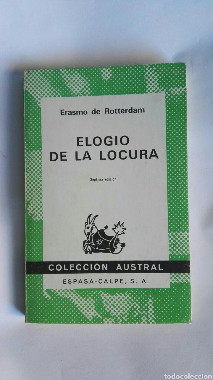 ELOGIO DE LA LOCURA ERASMO DE ROTTERDAM (Libros de Segunda Mano (posteriores a 1936) - Literatura - Narrativa - Clásicos)