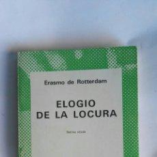 Libros de segunda mano: ELOGIO DE LA LOCURA ERASMO DE ROTTERDAM. Lote 164871185