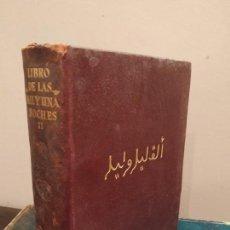 Libros de segunda mano: LAS MIL Y UNA NOCHES TOMO II AGUILAR 1966. Lote 164972894